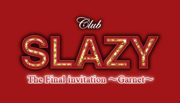 シリーズ最終章となる『Club SLAZY The Final invitation~Garnet~』追加公演決定!