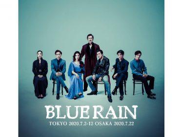 Dramatico-musical 『BLUE RAIN』
