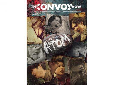 THE CONVOY SHOW vol.39『ATOM』