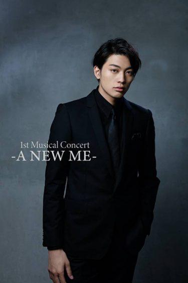 東啓介1st Musical Concert『A NEW ME』